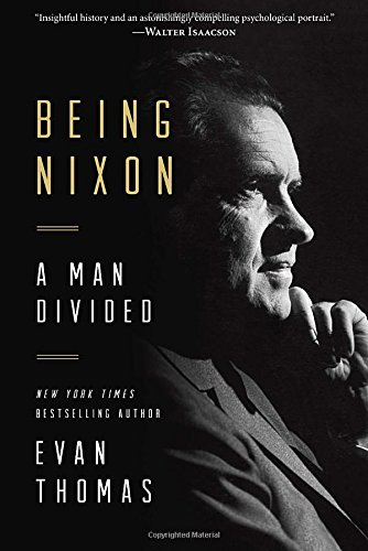 9780812995367: Being Nixon: A Man Divided