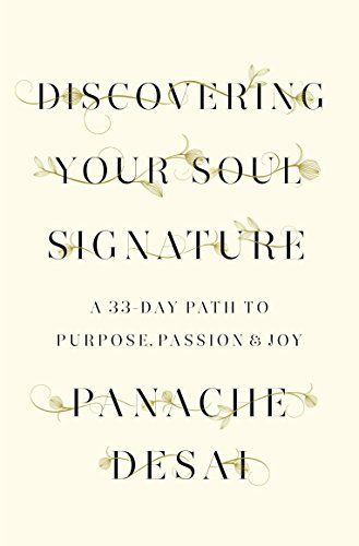 9780812995589: Discovering Your Soul Signature: A 33-Day Path to Purpose, Passion & Joy