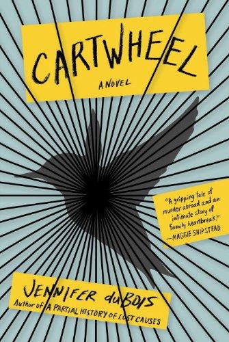 Cartwheel (Signed First Edition): Jennifer duBois
