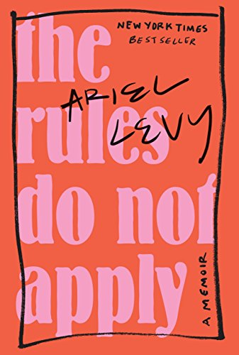 9780812996937: The Rules Do Not Apply: A Memoir