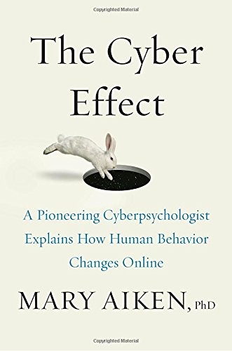 9780812997859: The Cyber Effect: A Pioneering Cyberpsychologist Explains How Human Behavior Changes Online