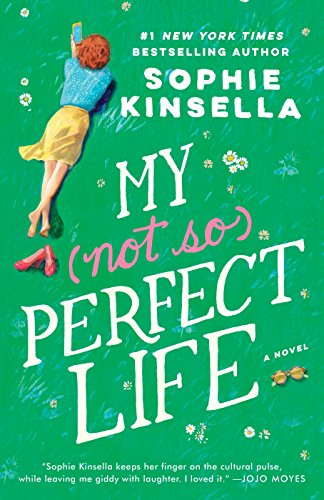 9780812998269: My Not So Perfect Life: A Novel
