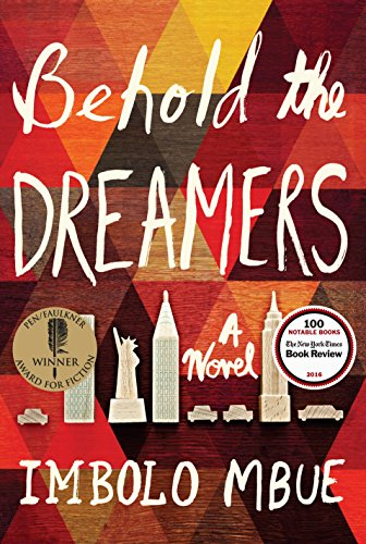 Behold The Dreamers (First Edition; First Printing): Mbue, Imbolo