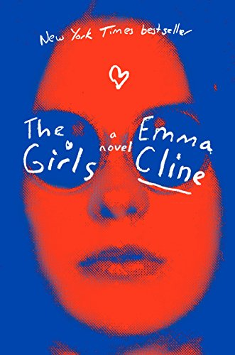The Girls (Signed First Edition): Emma Cline