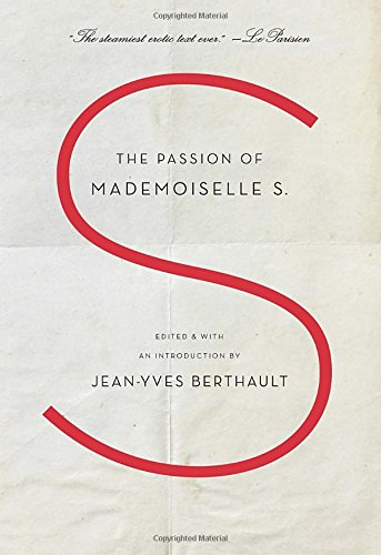 9780812998771: The Passion of Mademoiselle S.