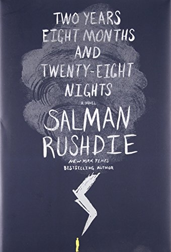 Two Years Eight Months and Twenty-Eight Nights (Signed First Edition): Salman Rushdie