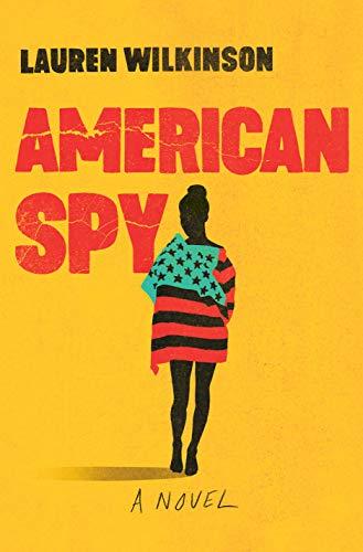 9780812998955: American Spy: A Novel