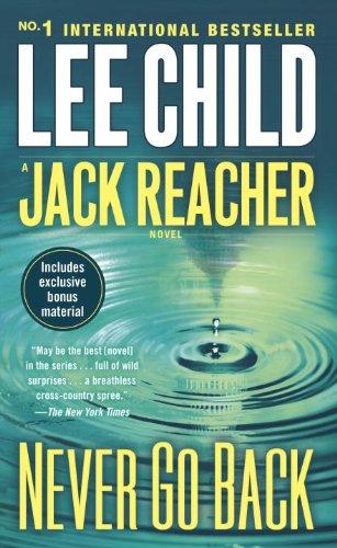 9780812999037: Never Go Back- A Jack Reacher Novel