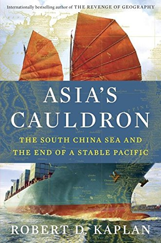 9780812999068: Asia's Cauldron: The South China Sea and the End of a Stable Pacific
