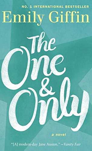 9780812999136: The One & Only: A Novel