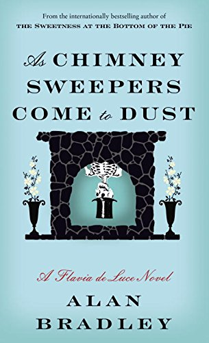 9780812999235: As Chimney Sweepers Come to Dust