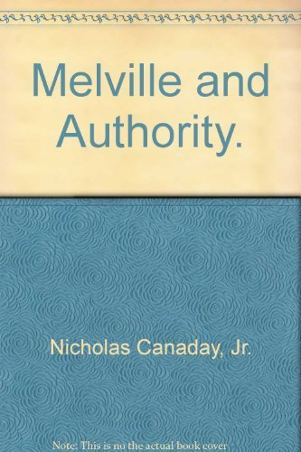 Melville And Authority University of Florida Monographs. Humanities-No. 28: Canaday, Nicholas Jr.