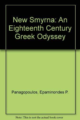 9780813001777: New Smyrna: An Eighteenth Century Greek Odyssey