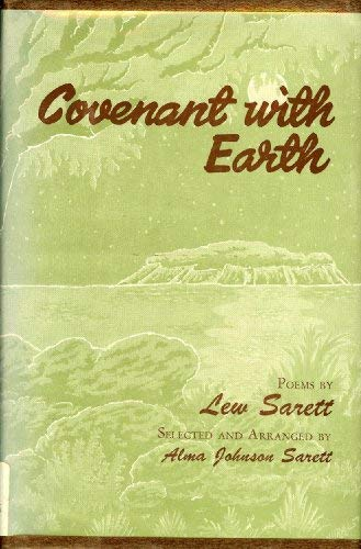 Covenant With Earth: A Selection from the
