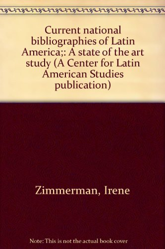 9780813003214: Current national bibliographies of Latin America;: A state of the art study (A Center for Latin American Studies publication)