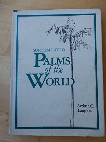 Supplement to Palms of the World