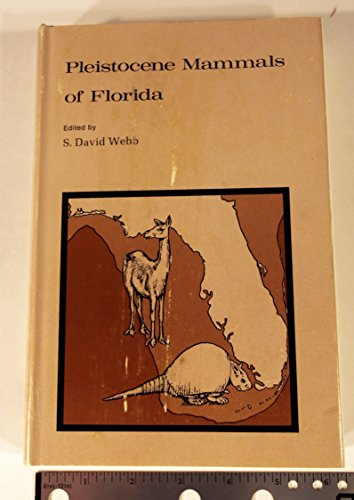 9780813003610: Pleistocene mammals of Florida