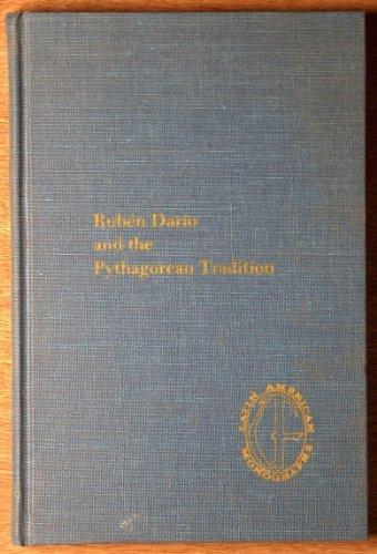 9780813003825: Ruben Dario and the Pythagorean Tradition (Latin American monographs. Second series)
