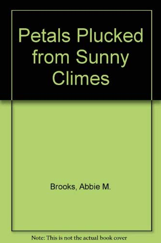 9780813004143: Petals Plucked from Sunny Climes (Bicentennial Florida facsimile series)
