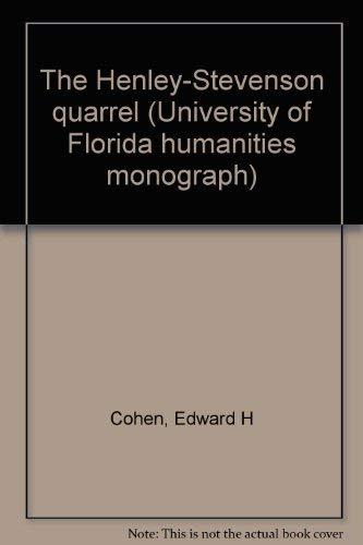 The Henley-Stevenson quarrel (University of Florida humanities monograph no. 42): Cohen, Edward H