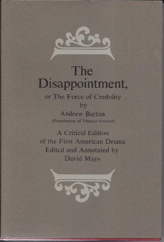 9780813005621: The Disappointment: Or, the Force of Credulity
