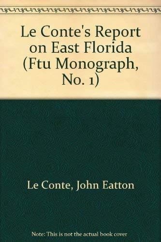 LeConte's Report on East Florida: Le Conte, John