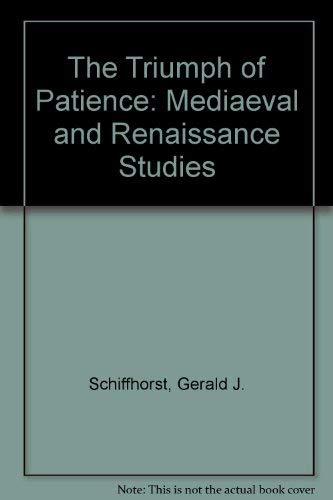 Triumph of Patience: Gerald J. Schiffhorst
