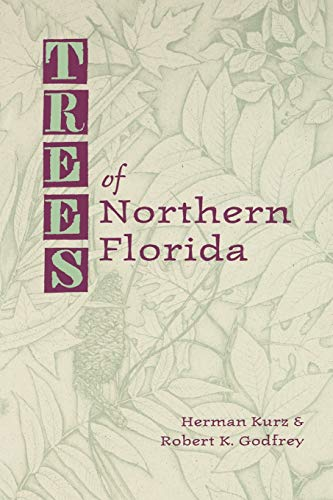 9780813006666: Trees of Northern Florida