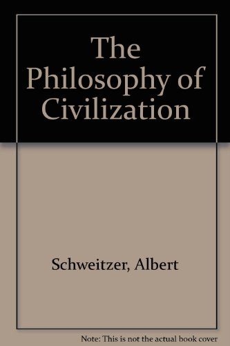 9780813006949: The Philosophy of Civilization