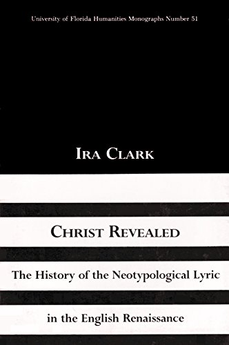 9780813007120: The History of Christ Revealed (University of Florida Monographs Humanities)
