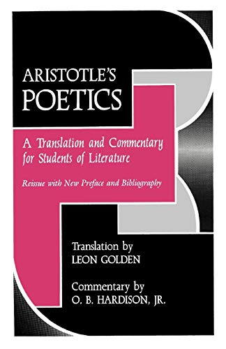 Aristotle's Poetics: A Translation and Commentary for Students of Literature (Florida Atlantic Un...