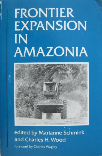 9780813007854: Frontier Expansion in Amazonia