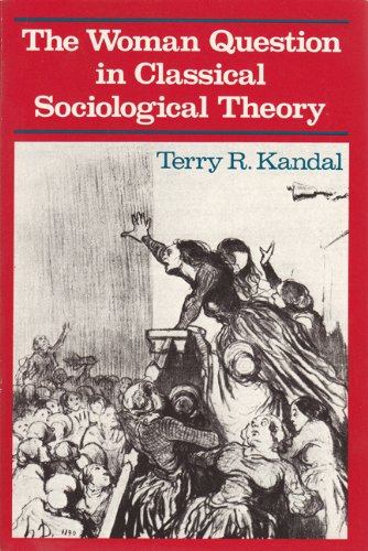 9780813007960: The Woman Question in Classical Sociological Theory