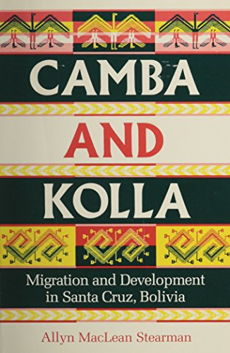 Camba and Kolla - Migration and Development: Stearman, Allyn M.