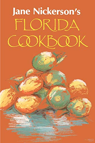 9780813008165: Jane Nickerson's Florida Cookbook