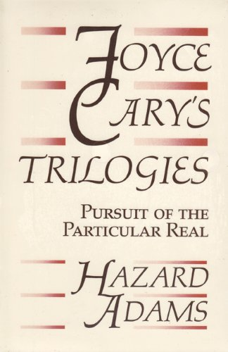 9780813008516: Joyce Cary's Trilogies: Pursuit of the Particular Real