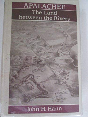 9780813008547: Apalachee: The Land between the Rivers (Ripley P. Bullen Monographs in Anthropology & History)