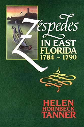 9780813009582: Zéspedes in East Florida, 1784-1790