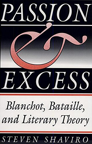 9780813009773: Passion and Excess: Blanchot, Bataille, and Literary Theory