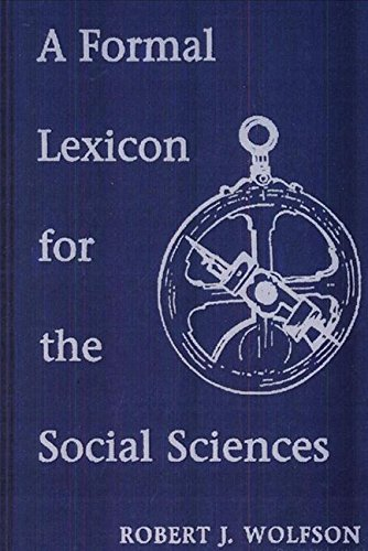 A Formal Lexicon for the Social Sciences: Robert J. Wolfson