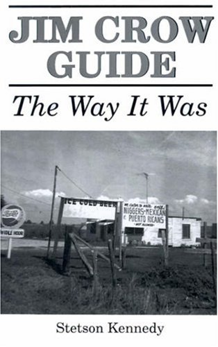 Jim Crow Guide: The Way It Was: Kennedy, Stetson