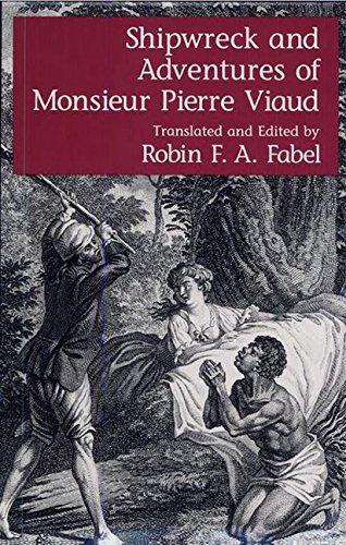 9780813010007: Shipwreck and Adventures of Monsieur Pierre Viaud