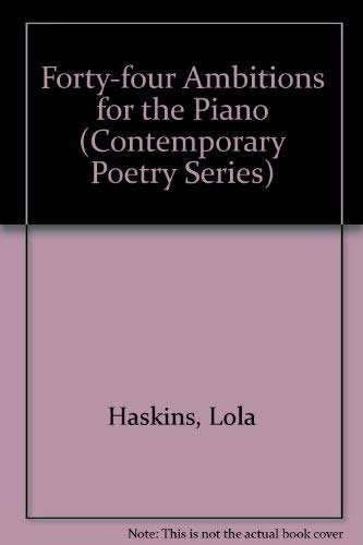 FORTY-FOUR AMBITIONS FOR THE PIANO.: Haskins, Lola.