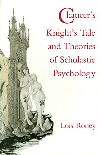 9780813010069: Chaucer's Knight's Tale and Theories of Scholastic Psychology