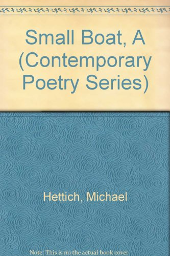 9780813010151: A Small Boat (Contemporary Poetry Series)