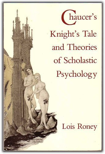 9780813010274: Chaucer's Knight's Tale and Theories of Scholastic Psychology