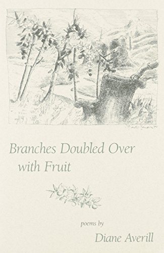 Branches Doubled over With Fruit: Averill, Diane