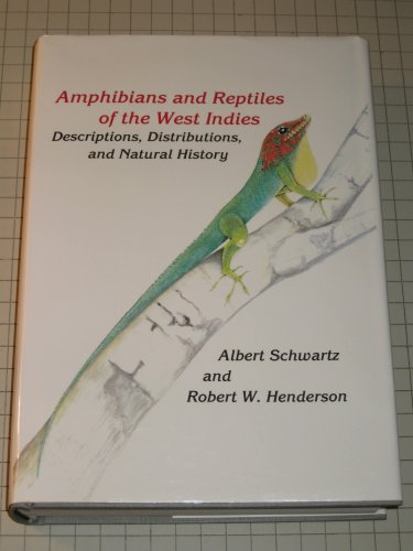 9780813010496: Amphibians and Reptiles of the West Indies: Descriptions, Distributions, and Natural History