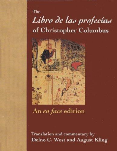 9780813010540: The Libro de las profecías of Christopher Columbus: An en face edition (Columbus Quincentenary Series)