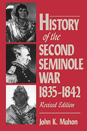 9780813010977: History of the Second Seminole War, 1835-1842